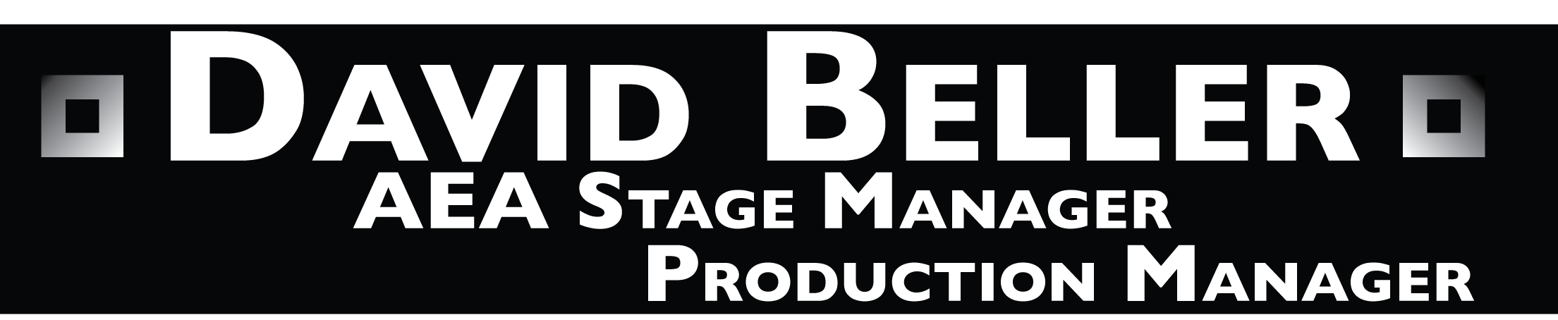David Beller - AEA Stage Manager & Production Manager |
